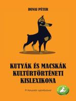 Kutyák és macskák kultúrtörténeti kislexikona