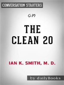 The Clean 20: by Ian Smith | Conversation Starters