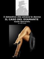 Il detective che amava le donne - Il Caso del Diamante