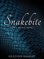 Snakebite, Alpha Squad Book 1