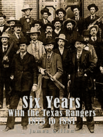 Six Years with the Texas Rangers 1875 to 1881