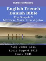 English French Danish Bible - The Gospels V - Matthew, Mark, Luke & John