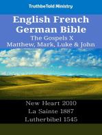 English French German Bible - The Gospels X - Matthew, Mark, Luke & John