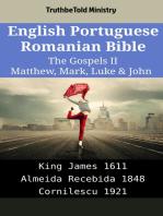English Portuguese Romanian Bible - The Gospels II - Matthew, Mark, Luke & John