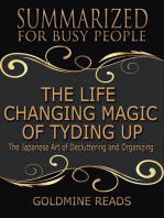 The Life Changing Magic of Tyding Up - Summarized for Busy People