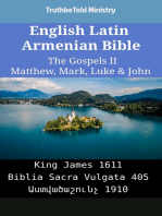 English Latin Armenian Bible - The Gospels II - Matthew, Mark, Luke & John