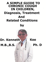 A Simple Guide To Chronic Cough In Children, Diagnosis, Treatment And Related Conditions