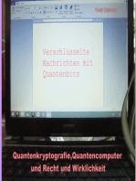 Quantenkryptografie, Quantencomputer und Recht und Wirklichkeit