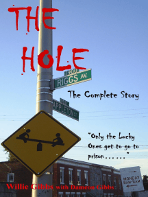 The Hole: The Complete Story