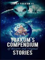 Yoakum's Compendium of Bizarre and Original Stories