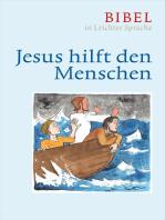 Jesus hilft den Menschen