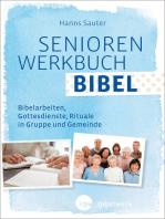SeniorenWerkbuch Bibel