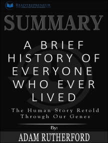 Summary: A Brief History of Everyone Who Ever Lived: The Human Story Retold Through Our Genes