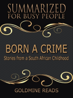 Born a Crime - Summarized for Busy People