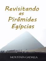 Revisitando as Pirâmides Egípcias