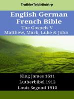 English German French Bible - The Gospels V - Matthew, Mark, Luke & John