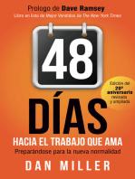 48 Días Hacia el Trabajo que Ama (Spanish Edition): Preparando para la nueva normalidad