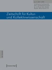 Zeitschrift für Kultur- und Kollektivwissenschaft: Jg. 4, Heft 1/2018