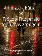 A múzsák kútja és F. Scott Fitzgerald több más zsengéje Fordította Ortutay Péter
