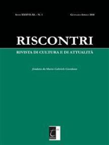 Riscontri. Rivista di Cultura e di Attualità: N. 1 (GENNAIO-APRILE 2018)