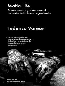 Mafia Life: Amor, muerte y dinero en el corazón del crimen organizado