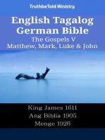 English Tagalog German Bible - The Gospels V - Matthew, Mark, Luke & John