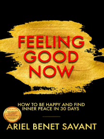 Feeling Good Now - How to Be Happy & Find Inner Peace in 30 Days