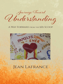 Journeys Toward Understanding: A Way Forward from the 60s Scoop