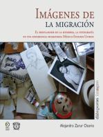 Imágenes de la migración: El resplandor de la memoria, la fotografía  en una experiencia migratoria México-Estados Unidos