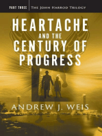 Heartache and the Century of Progress