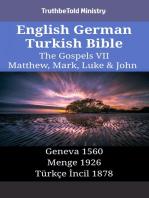 English German Turkish Bible - The Gospels VII - Matthew, Mark, Luke & John: Geneva 1560 - Menge 1926 - Türkçe İncil 1878