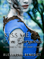 Kiss Me, I'm Gorgeous