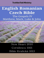 English Romanian Czech Bible - The Gospels IV - Matthew, Mark, Luke & John