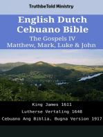 English Dutch Cebuano Bible - The Gospels IV - Matthew, Mark, Luke & John