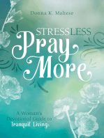 Stress Less, Pray More