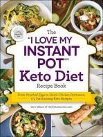 "The ""I Love My Instant Pot®"" Keto Diet Recipe Book"