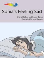 Sonia's Feeling Sad