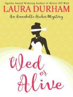 Wed or Alive