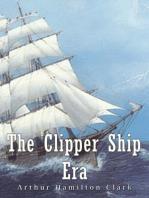 The Clipper Ship Era
