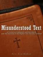 Misunderstood Text of Scripture Explained and Elucidated and the Doctrine if the Higher Life thereby Verified