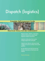 Dispatch (logistics) Complete Self-Assessment Guide