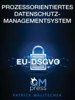 Prozessorientiertes Datenschutz-Managementsystem