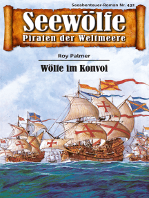 Seewölfe - Piraten der Weltmeere 432: Wölfe im Konvoi