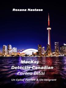 MacKay: Detectiv Canadian Cartea Întâi