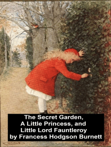 The Secret Garden, A Little Princess, and Little Lord Fauntleroy