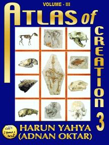 Atlas of Creation: Volume 3