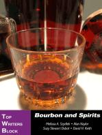 Bourbon and Spirits