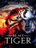 Be My Tiger