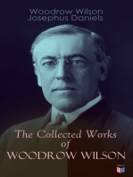 The Collected Works of Woodrow Wilson