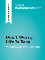 Don't Worry, Life Is Easy by Agnès Martin-Lugand (Book Analysis): Detailed Summary, Analysis and Reading Guide